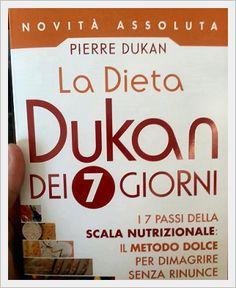 """Scala nutrizionale, ovvero la nuova dieta spiegata nel libro di Pierre Dukan, uscito oggi nella versione italiana, dal titolo """"La dieta Dukan dei 7 giorni"""""""