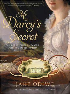 Jane Odiwe Jane Austen Sequels: Pride and Prejudice: Mr Darcy's Secret