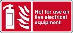 Not for use on live electrical equipment £0.99 #signs #fire