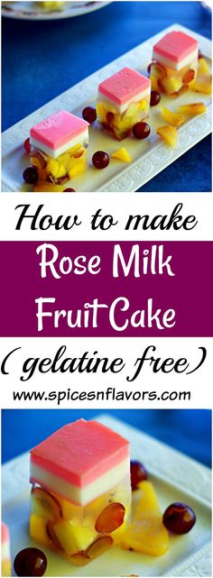 Rose Milk Fruit Cake Agar Agar Fruit Cake Learn how to use agar agar no- gelatine vegetarian recipe