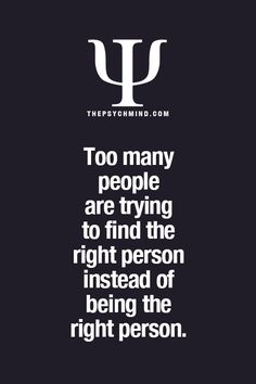 I have to admit this is me. You were being the right person I just didn't know how to be yet. Now I'm making the right decisions and I'm drowning in my darkness all over again Bryan