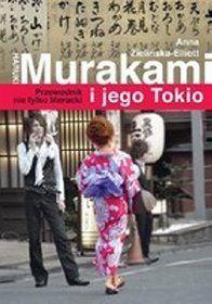 Haruki Murakami i jego Tokio - przewodnik nie tylko literacki -