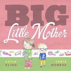 Big Little Mother by Kevin Kling