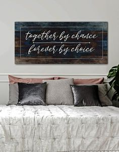 Couples Wall Art: Together by Chance Forever by Choice (Wood Frame Ready To Hang) - Home Decor diy - Bedding Master Bedroom Cute Dorm Rooms, Cool Rooms, Farmhouse Side Table, Farmhouse Decor, Modern Farmhouse, New Wall, My New Room, Living Room Designs, Diy Home Decor