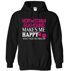 NORWEGIAN ELKHOUND makes me happy you not so much T-Shirts, Hoodies, Sweatshirts, Tee Shirts (39.99$ ==► Shopping Now!)