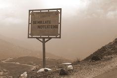 """Road sign in Ladakh, """"Be Mr. Late, not late Mr."""""""