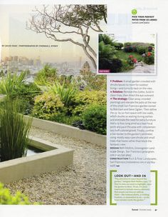 Like raised beds, these cement defined walkways give a clean look with gravel and gives more to the yard without weeding.  Sunset Magazine October 2009