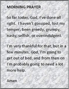 Morning Prayer -> no not from Supernatural but for me it seemed liked something I could hear Dean say... Just my opinion :)