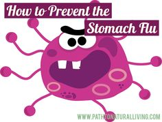 You can successfully prevent the stomach flu from spreading in your home with this simple secret. I've used this method successfully on my 4 kids over and over.
