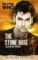 Doctor Who: The Stone Rose by Jacqueline Rayner — Reviews, Discussion, Bookclubs, Lists