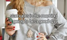 Starbucks in the morning = Going to be a good day :)