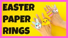 Easter Paper Rings - paper craft ideas