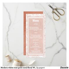 Shop Modern white rose gold coral floral Wedding Menu created by paperi. Unique Wedding Programs, Ceremony Programs, Wedding Menu, Elegant Wedding, Floral Wedding, Wedding Ceremony, Glam Girl, Floral Invitation, White Roses