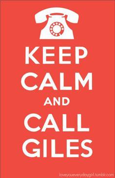Keep Calm an Call Giles. Buffy the Vampire Slayer. #keep_calm #buffy_the _vampire_slayer #giles