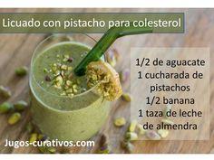 Jugos con pistachos para adelgazar, bajar el colesterol malo o LDL, entre otros. Conoce más recetas en: http://www.remediospopulares.com/pistacho.html http://www.recetas-saludables.com/pistacho.html
