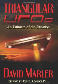 Latest-UFO-Sightings: David Marler's Recent UFO Book Now Widely Available