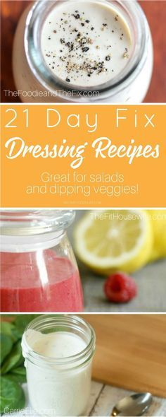 These 21 Day Fix dressing recipes will help you enjoy that salad while staying on track today. These are also great 21 Day Fix dips for veggies!