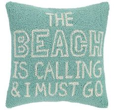Beach Pillows with Quotes…