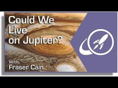 Could We Live On Jupiter? When humans finally travel into space, where will we live? Will we ever be able to colonize gas giants like Jupiter? Transcript: http://www.universetoday.com/120220/could-we-live-on-jupiter/ By: Fraser Cain. Support at: http://www.patreon.com/universetoday