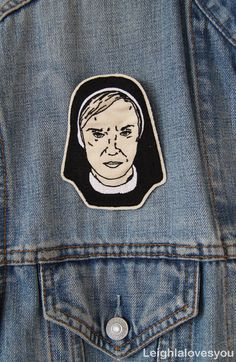 Sister Jude Embroidered Patch/Brooch by LeighLaLovesYou on Etsy, £12.00