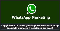 E' il primo e unico ebook interessante che ho trovato sul WhatsApp Marketing