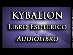 EL KYBALION - Audiolibro esotérico - espiritualidad, metafisica, filosof...