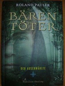 Bärentöter - Der Auserwählte #Jugendroman #Mittelalter