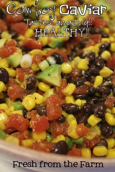 Fresh from the Farm: Healthy Recipe - Cowboy Caviar/ I use Kraft Zesty Italian + lime juice, and sub fresh parsley for cilantro Healthy Snacks, Healthy Eating, Healthy Recipes, Healthy Appetizers, Bean Recipes, Party Recipes, Appetizer Recipes, Salad Recipes, Dip Recipes