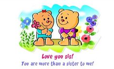 Birthday greeting from my sweet brother, Tony. Love You Sis, Love My Sister, Special Words, Special People, Best Friends Sister, Special Friends, Genuine Friendship, Brother Bear, Sassy Pants