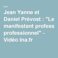 """Jean Yanne et Daniel Prévost : """"Le manifestant professionnel"""" - Vidéo Ina.fr"""