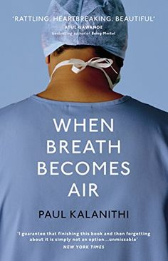 When Breath Becomes Air by Paul Kalanithi http://www.amazon.co.uk/dp/1847923674/ref=cm_sw_r_pi_dp_Dxd8wb1WHP7ZS