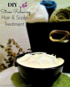 #DIY Stress Relieving #Lavender Hair & Scalp #Treatment