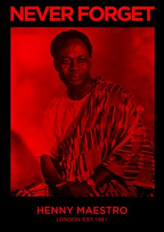 Never Forget Fridays - Giving Praise to the Ancestors!! #Kwame Nkrumah #GOD ERA #London #Africa #Ancestors