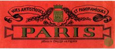Free Vintage Clip Art - Paris Label - The Graphics Fairy Old Paris, Vintage Paris, Vintage Circus, French Vintage, Vintage Packaging, Vintage Labels, Vintage Ephemera, Vintage Clip, Packaging Design