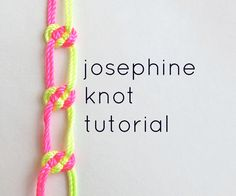 The josephine knot is my favorite knot ever. I learned it while making a macrame plant hanger at Craftcation 2013 and I have been addicted ever since!...