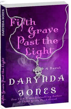 Darynda Jones | NY Times Bestselling Author » Fifth Grave Past the Light