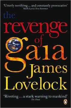 The Revenge Of Gaia: Why the Earth Is Fighting Back - and How We Can Still Save Humanity: Amazon.es: James Lovelock: Libros en idiomas extranjeros