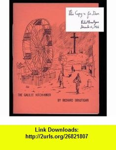 The Galilee hitch-hiker (An OR book) Richard Brautigan ,   ,  , ASIN: B0006EOVLO , tutorials , pdf , ebook , torrent , downloads , rapidshare , filesonic , hotfile , megaupload , fileserve