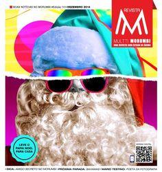 Em primeira mão, acaba de sair a edição de dezembro da Multti #Morumbi, a #revista de bairro que mais bomba em São Paulo. Confira aqui a versão digital
