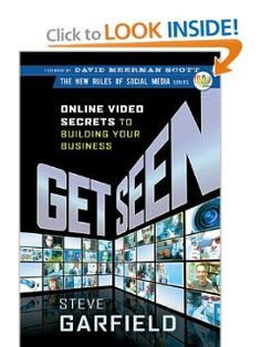Get Seen: Online Video Secrets to Building Your Business (New Rules Social Media Series): Steve Garfield, David Meerman Scott. Read my book review: http://www.theurldr.com/?p=778
