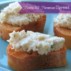 Ricotta and Parmesan Spread Recipe - The Taylor House