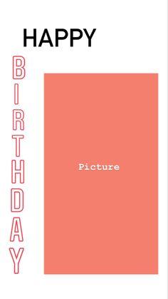 Instagram And Snapchat, Instagram Blog, Instagram Quotes, Birthday Captions Instagram, Birthday Post Instagram, Creative Instagram Stories, Instagram Story Ideas, Happy Birthday Template, Instagram Frame Template