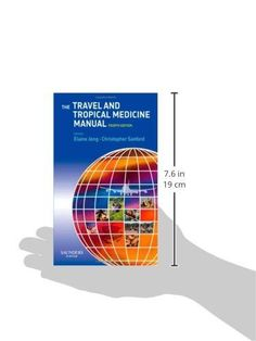 The Travel and Tropical Medicine Manual, 4e