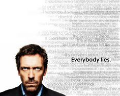Everbody Lies House MD