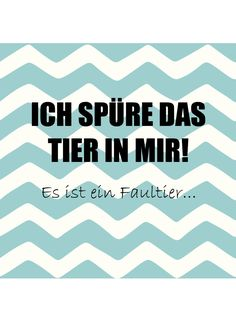 Faultier Spruch