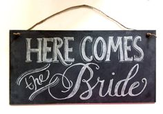 Here Comes the Bride Sign - Wedding Chalkboard - Wedding Ceremony Sign Wedding Ceremony Signs, Our Wedding, Wedding Ideas, Church Ceremony, Wedding Seating, Wedding 2015, Wedding Decor, Chalkboard Wedding, Chalkboard Signs