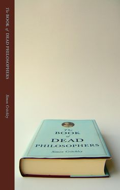 Book of Dead Philosophers by Simon Critchley, designed by John Gall for Vintage Books. The meta sensibility of this design is perfect for the material. Book Cover Design, Book Design, John Gall, Book 1, The Book, Book Of The Dead, Book Jacket, I Love Books, Vintage Books