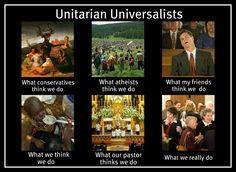 Unitarian Universalist - What People Think Meme