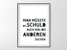 Kunstdruck mit deutschem Spruch, witziges Zitat / funny saying, black and white…