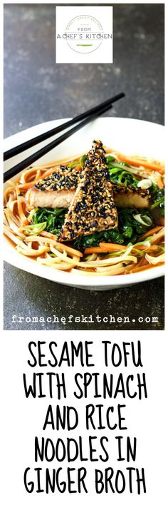 Sesame Tofu with Spinach and Rice Noodles in Ginger Broth - You won't miss the meat with this Asian-inspired vegan meal.